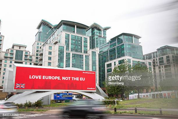 An advertisement campaigning for Britain to leave the EU sits on a billboard in Vauxhall London UK on Monday June 13 2016 UK Prime Minister David...