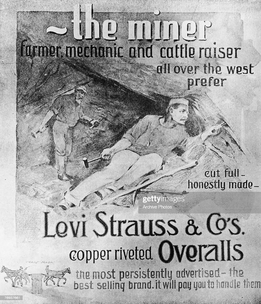 An advertisement for Levi Strauss Co's copperriveted overalls circa 1875 The hardwearing garments were very popular with miners in the American West