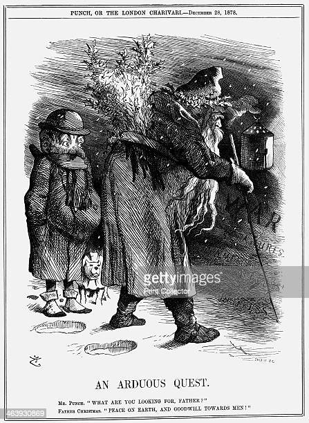 'An Arduous Quest' 1878 Mr Punch asks Father Christmas what he is looking for Father Christmas replies that he is looking for peace on earth and...