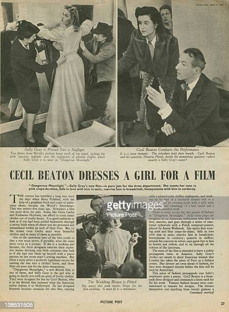 An article from Picture Post magazine in which English fashion designer Cecil Beaton dresses actress Sally Gray for her role in the film 'Dangerous...