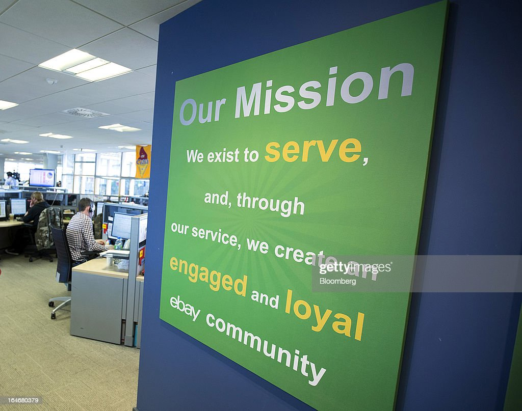 An EBay mission statement is seen displayed on an office wall inside EBay Inc.'s European headquarters at Blanchardstown in Dublin, Ireland, on Friday, March 15, 2013. Ireland's renewed competiveness makes it a beacon for the U.S. companies such as EBay, Google Inc. and Facebook Inc., which have expanded their operations in the country over the past two years. Photographer: Simon Dawson/Bloomberg via Getty Images
