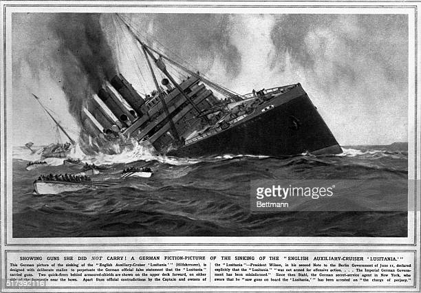 An German propaganda illustration of the sinking of the Lusitantia which shows two guns at either side of her foredeck giving the Germans cause to...