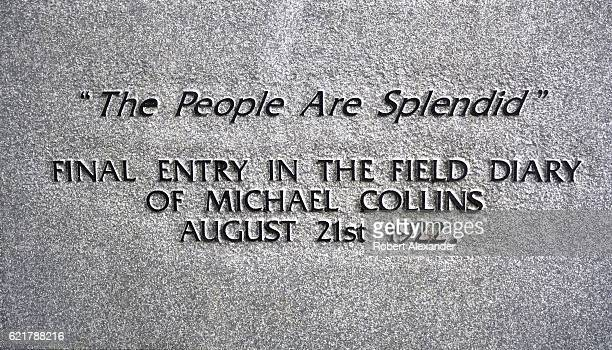 An inscription on the base of a statue of Michael Collins standing near the former home of the Irish rebel leader in Clonakilty Ireland reproduces...