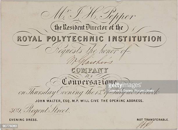 An invitation card to a Mr Glaisher from Mr J H Pepper the Resident Director of the Royal Polytechnic Institution to a �Conversazione� at 309 Regent...