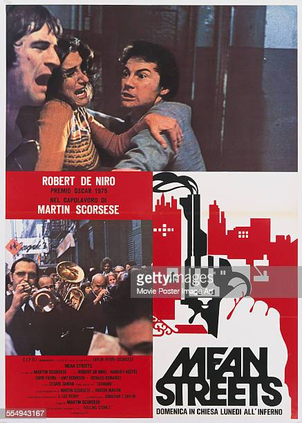 An Italian poster for Martin Scorsese's 1973 crime film 'Mean Streets' starring Amy Robinson Robert De Niro and Harvey Keitel