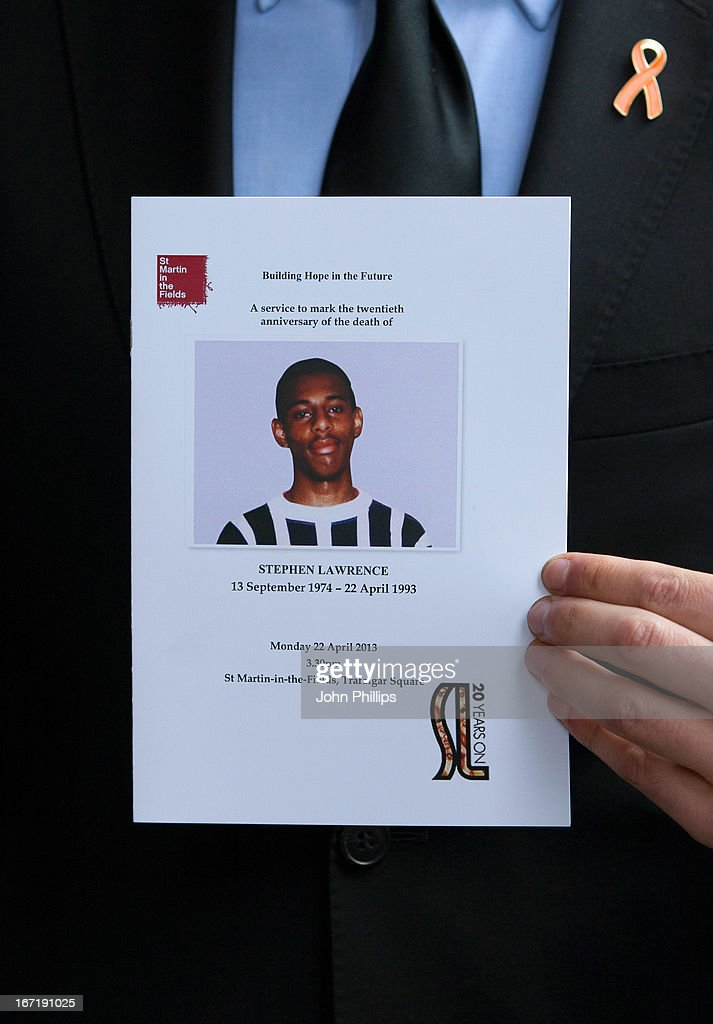 An order of service is shown at a memorial service for Stephen Lawrence at St Martin-in-the-Fields Church on April 22, 2013 in London, England. Stephen Lawrence, a black A-level student was stabbed to death at a bus stop twenty years ago by a gang of white youths in a racially motivated attack in Eltham, south-east London, on April 22, 1993. Two men, Gary Dobson and David Norris were found guilty of his murder in January 2012.