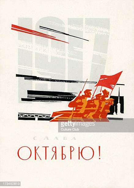 Anniversary of the October Revolution 1917 In October 1917 Bolshevik Red Guard forces lead an insurrection against the Russian Republic lead by...