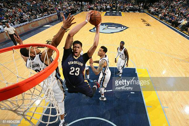 Anthony Davis of the New Orleans Pelicans goes for the dunk against the Memphis Grizzlies during the game on March 9 2016 at FedExForum in Memphis...