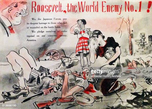 AntiRoosevelt propaganda poster used by the Japanese Dated 1941