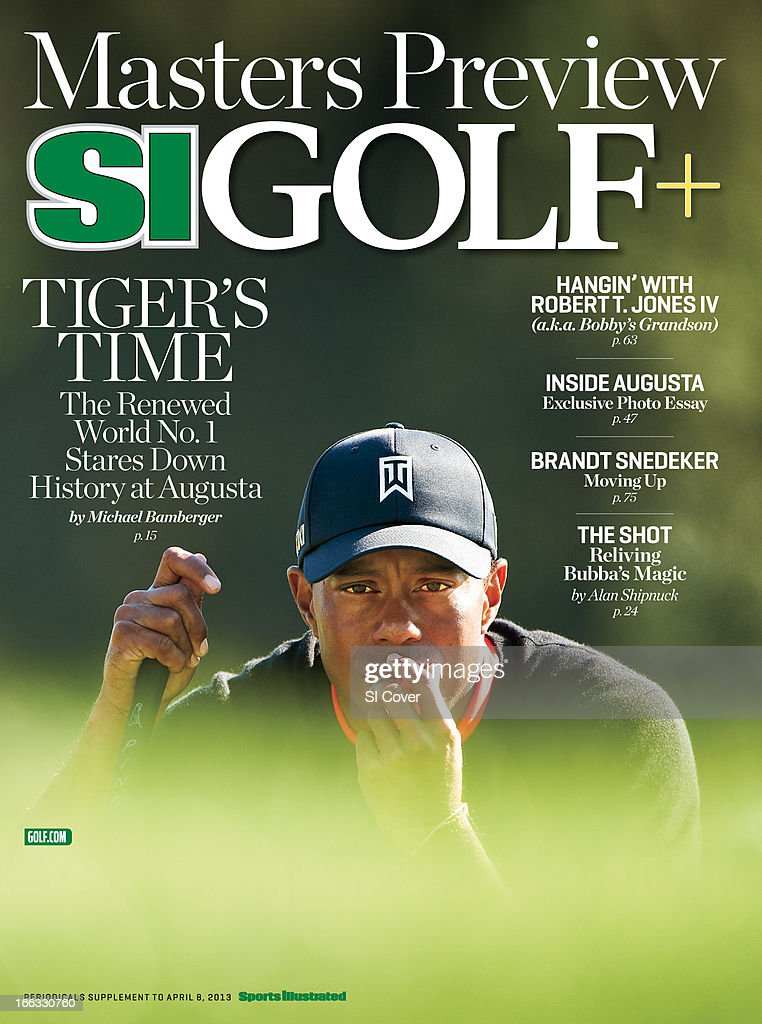 April 8, 2013 Sports Illustrated Golf Plus Cover: Tiger Woods lining up putt during Monday play at Torrey Pines GC. Masters Preview. Robert Beck F20 )