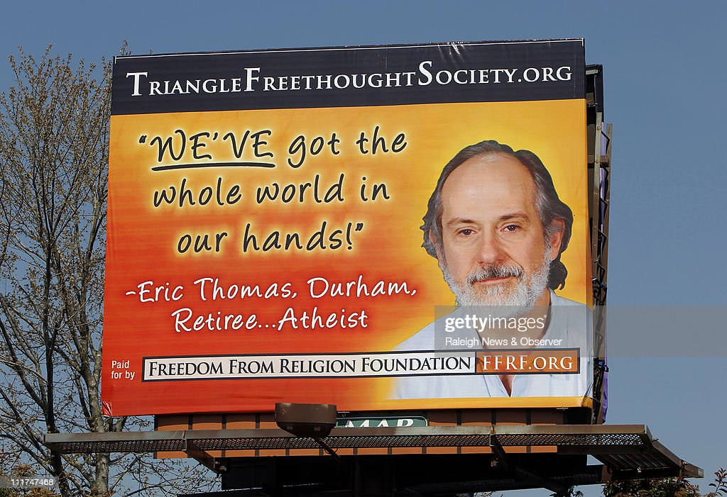 Atheist billboard on Capital Blvd in Raleigh North Carolina can be seen March 29 2011