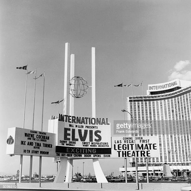 The sign for the International Hotel and Casino advertising a performance by Elvis Presley in Las Vegas Nevada Also performing were the Ike and Tina...