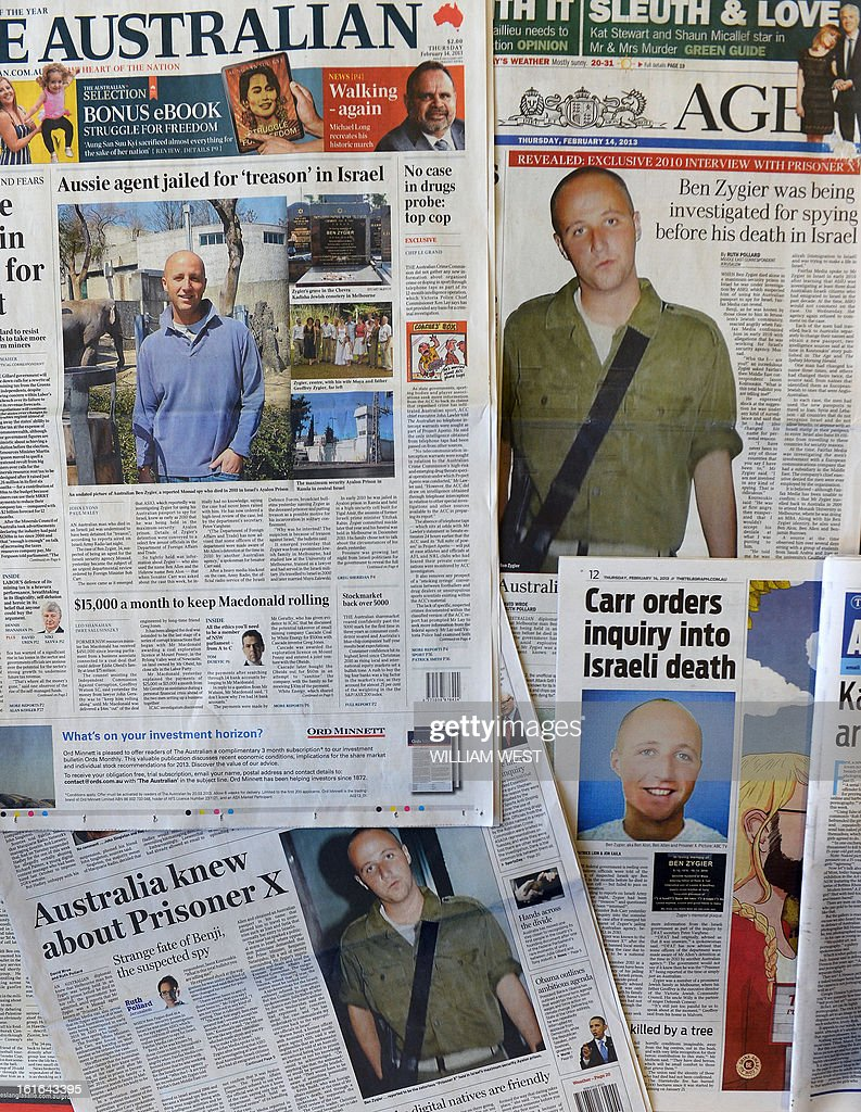 Australian newspapers lead their front pages in Australia on February 14, 2013, with the story of Ben Zygier as Israel confirms it jailed a foreigner in solitary confinement on security grounds who later committed suicide, with Australia admitting it knew one of its citizens had been detained. The man, identified by Australian media as Mossad agent Ben Zygier, known as 'Prisoner X', died in a secret prison near Tel Aviv in 2010 in a case the Israeli government went to extreme lengths to cover up, imposing media gag orders. Tel Aviv broke its silence after the Australian Broadcasting Corporation said the man was a duel Australian-Israeli citizen and claimed he was a spy for Israel's intellegence agency. AFP PHOTO/William WEST