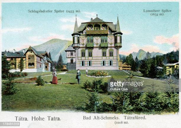 'Bad Alt Schmecks spa resort in High Tatras Mountain range on the borders between Slovakia and Poland part of the Tatra Mountains Left peak Lomnický...