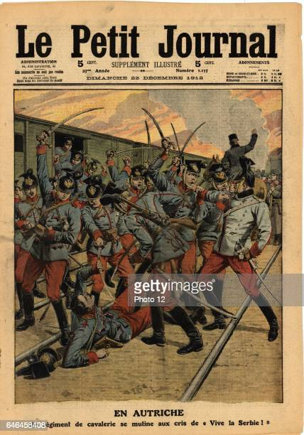 Mutiny of an Austrian cavalry regiment to cries of 'Long Live Serbia' From 'Le Petit Journal' Paris 22 December 1912