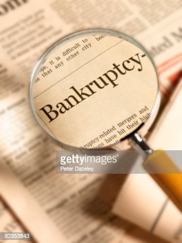 Bankruptcy under magnifying glass.