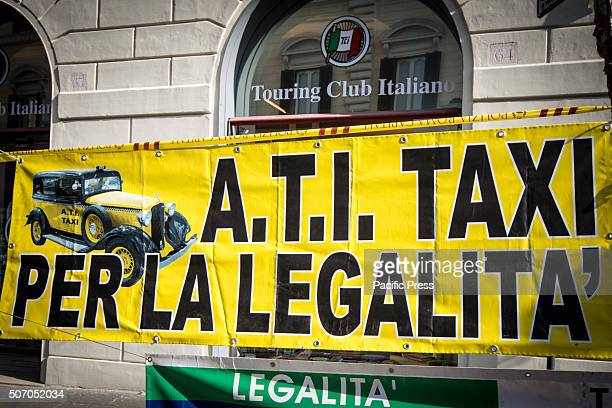 A banner pendent in a wall during the demonstration in Italy Taxi drivers protest in downtown Rome Piazza Santi Apostoli coinciding with the European...