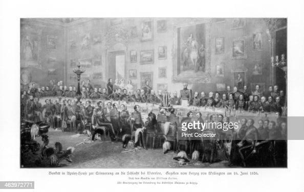Banquet commemorating the victory at Waterloo 1836 A banquet held by the Duke of Wellington at Apsley House his London residence on 18 June 1836 the...