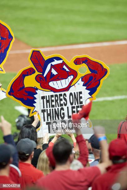ALDS Playoffs Cleveland Indians fans in stands with sign that reads THERE IS ONE THING LEFT TO DO during game vs New York Yankees at Progressive...