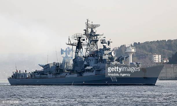 A battle ship named 'Semetlivy' belonging to the Russian Navy passes through the Bosphorus Strait in Istanbul Turkey on March 7 2016