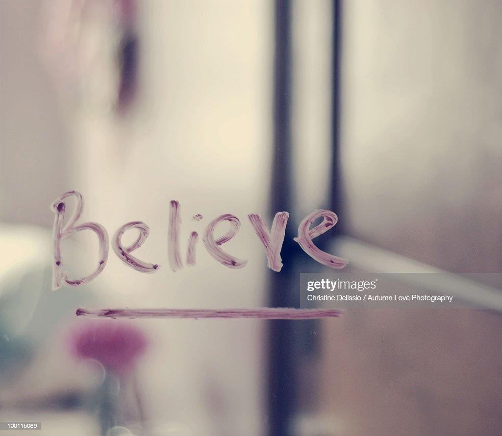 Believe sign : Stock Photo