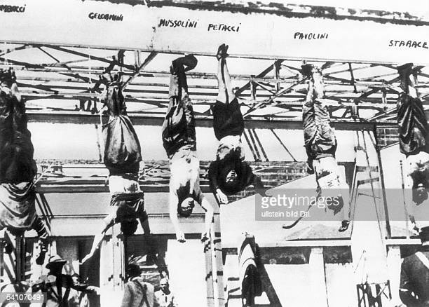 Benito Mussolini Italian fascist politician The corpses of Mussolini and his companions hanged up at a gas station at the Piazzale Loreto in Milan...