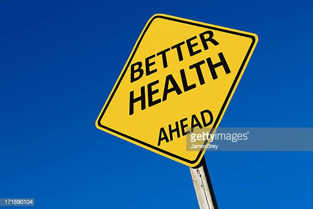 Better Health Ahead Sign