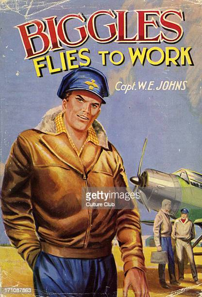 Biggles Flies to Work by Captain W E Johns Book cover published by Dean