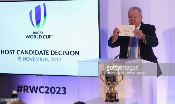 Bill Beaumont the World Rugby chairman announces that France will host Rugby World Cup 2023 during the Rugby World Cup 2023 Host Decision at the...