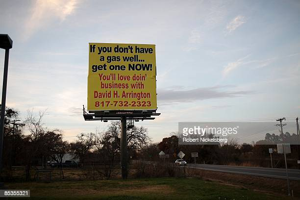 A billboard advertises advice for natural gas wells on December 19 2008 in the Barnett Shale in Johnson County 30 miles outside of Fort Worth in...