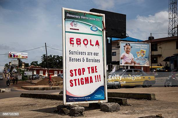 Billboard in Freetown Sierra Leone reads 'Ebola Survivors are our Heroes Heroines Stop The Stigma '