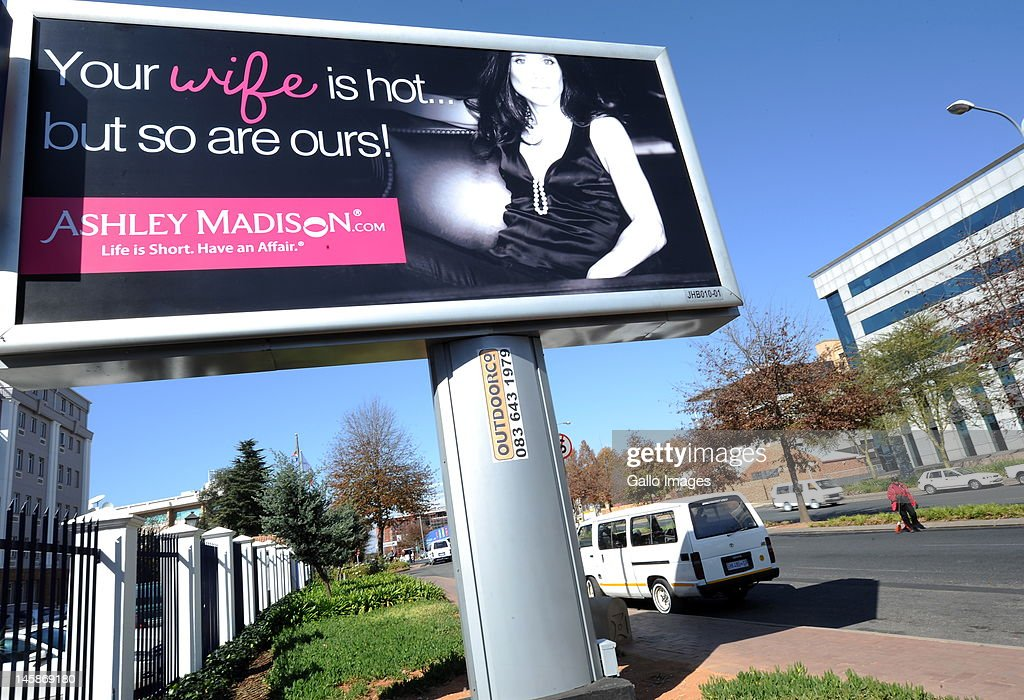 A billboard is displayed advertising online-affair website 'AshleyMadison.com' on June 6, 2012 in Johannesburg, South Africa. The controversial North American website that promotes extramarital affairs was launched in South Africa on June 4, 2012. AshleyMadison.com CEO Noel Biderman's wife, Amanda, is South African.