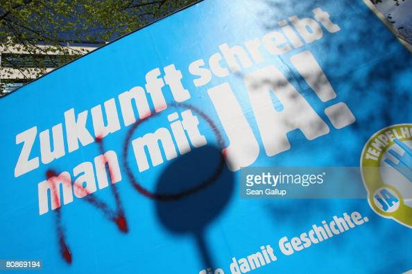 A billboard reads 'Future is written with YES' while a spraypainted 'NO' contradicts on April 26 2008 in Berlin Germany Berliners will vote in a...
