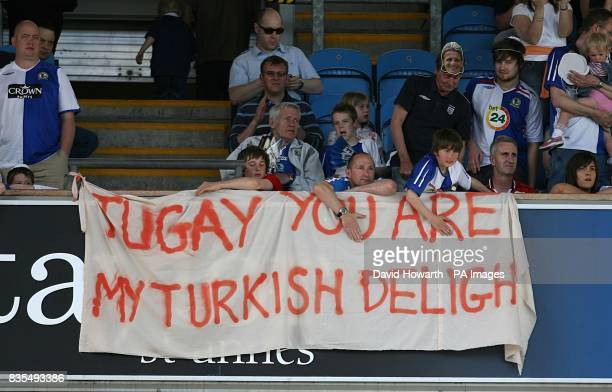 Blackburn Rovers fans show their support for Tugay Kerimoglu in the stands by unveiling a banner reading Tugay you are my Turkish Delight