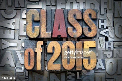 Block letters spelling class of 2015 : Stock Photo
