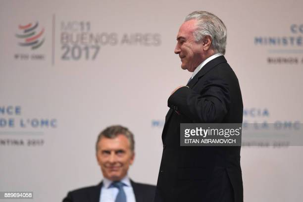Brazilian President Michel Temer and his Argentinian counterpart Mauricio Macri attend the opening ceremony of the 11th Ministerial Conference of the...