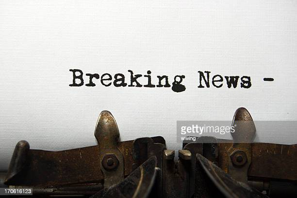 Breaking News- on an old typewriter