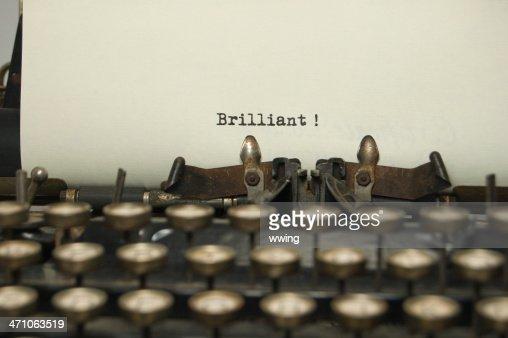 Brilliant on antique typewriter