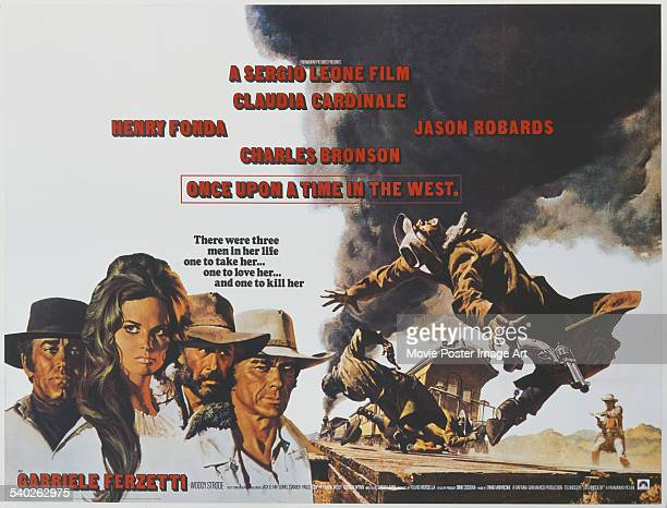 A British poster for Sergio Leone's 1968 spaghetti western 'Once Upon A Time In The West' starring Henry Fonda Claudia Cardinale Jason Robards and...