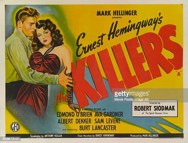 A British poster for the movie 'The Killers' starring Burt Lancaster and Ava Gardner 1946 The movie was based on a work by Ernest Hemingway and...