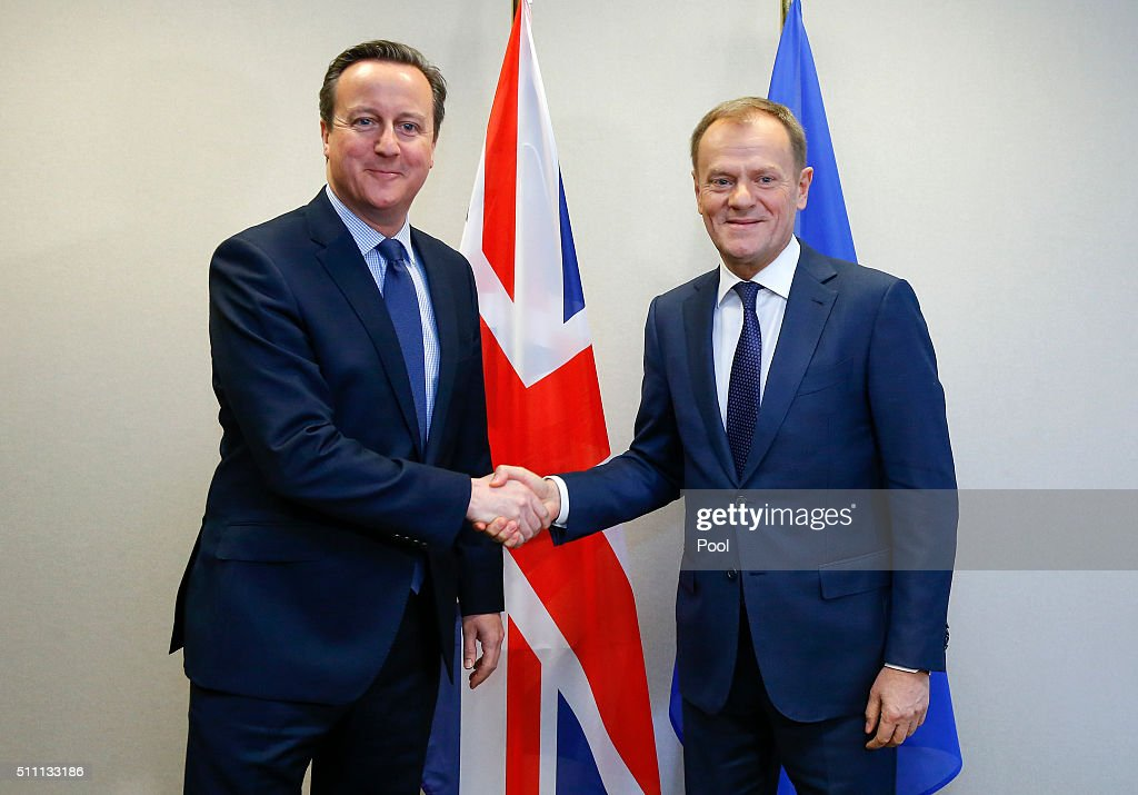 British Prime Minister <a gi-track='captionPersonalityLinkClicked' href=/galleries/search?phrase=David+Cameron+-+Pol%C3%ADtico&family=editorial&specificpeople=227076 ng-click='$event.stopPropagation()'>David Cameron</a> meets European Council President <a gi-track='captionPersonalityLinkClicked' href=/galleries/search?phrase=Donald+Tusk&family=editorial&specificpeople=870281 ng-click='$event.stopPropagation()'>Donald Tusk</a> for a bilateral meeting ahead of a European Union leaders summit at the Council of the European Union on February 18, 2016 in Brussels, Belgium. Most of Europe's 28 member state leaders are gathering in Brussels to take part in a crucial summit and vote on British Prime Minister <a gi-track='captionPersonalityLinkClicked' href=/galleries/search?phrase=David+Cameron+-+Pol%C3%ADtico&family=editorial&specificpeople=227076 ng-click='$event.stopPropagation()'>David Cameron</a>'s pledge to renegotiate the terms of Britain's membership in the EU, namely proposals to limit benefits for migrant workers. A referendum on whether Great Britain will stay in or leave the European Union is to be held before the end of 2017, though many expect it to take place in June this year.