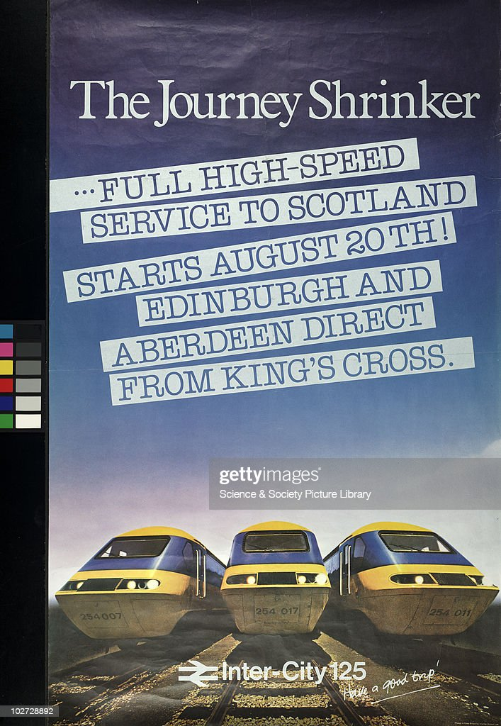 British Railway Poster 'The Journey Shrinker'. Intercity 125, 1979. British Railway Poster, reading: 'Full High-speed service to Scotland stars August 20 th! Edingburgh and Aberdeen direct from King's Cross', 1979.