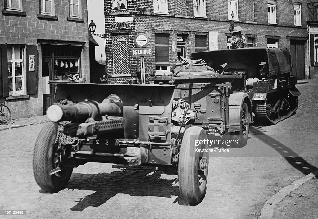 British Troops Crossing The Belgian Frontier In Belgium On May 1940