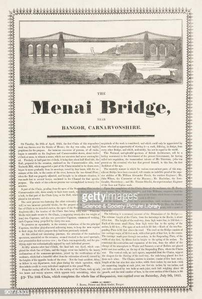Broadsheet with letterpress text and woodcut illustration The suspension road bridge connecting the Welsh mainland with Anglesey across the Menai...