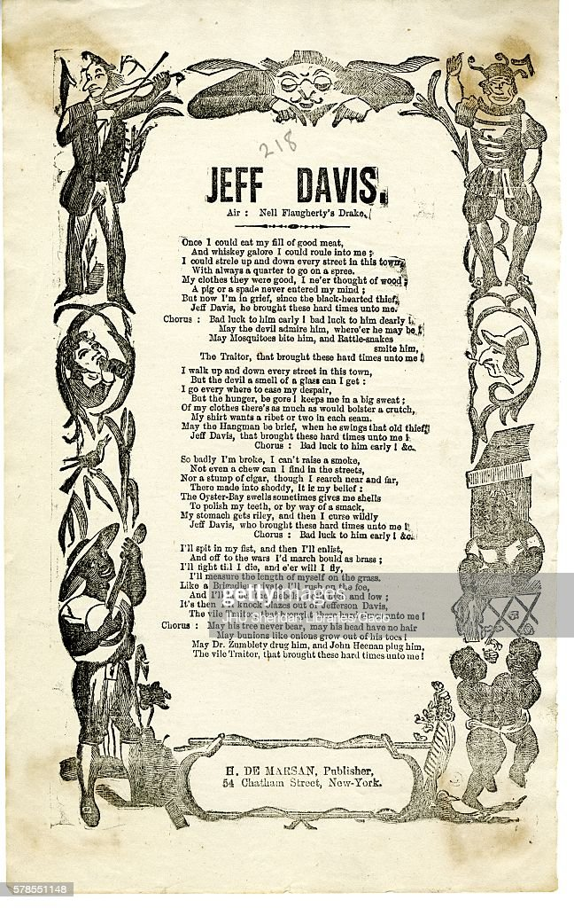 Broadside from the American Civil War, entitled 'Jeff Davis, ' expressing disdain for Jefferson Davis and the Confederacy and support for the Union North, New York, New York, 1863. (Photo by JHU Sheridan Libraries/Gado/Getty Images).