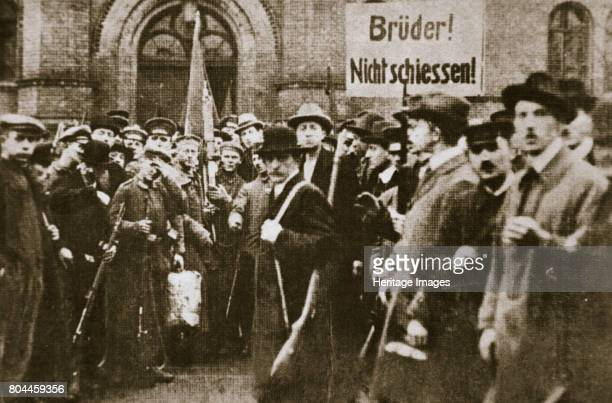 Brothers Don't Shoot' placard during the German Revolution Berlin c1918c1919 Revolution broke out in Germany in November 1918 in the final days of...
