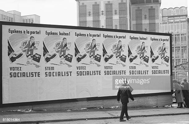Show Him The Door This giant Socialist political billboard makes it rather clear they are against Belgian Premier Gaston Eyskens General elections...
