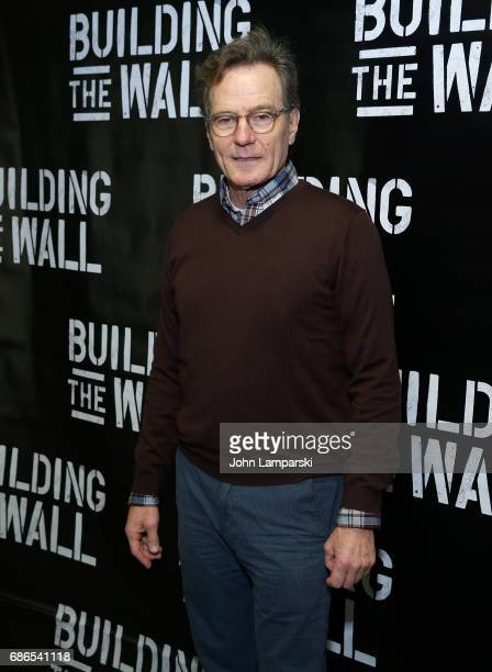 Bryan Cranston attends 'Building The Wall' opening night at New World Stages on May 21 2017 in New York City