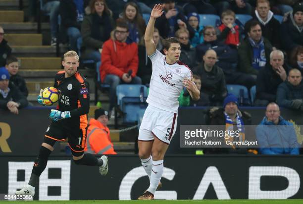 Burnley's James Tarkowski and Leicester City's Kasper Schmeichel during the Premier League match between Leicester City and Burnley at The King Power...
