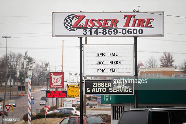 A business sign expresses dismay with Missouri Governor Jay Nixon with a message following last weeks riot on December 2 2014 in Ferguson Missouri...